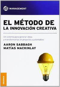 El metodo de la innovacion creativa - Aaron Sabbagh