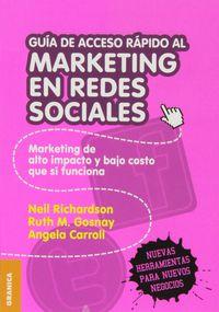Guia De Acceso Rapido Al Marketing En Redes Sociales - Neil Richardson