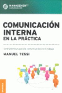 Comunicacion Interna En La Practica - Manuel Tessi