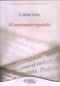 El seminario repetido - Colette Soler