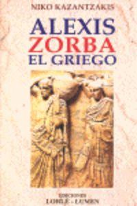 Alexis Zorba El Griego - Niko Kazantzakis