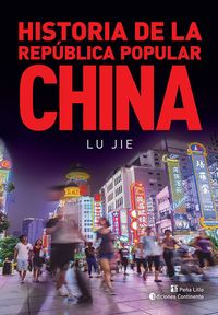 HISTORIA DE LA REPUBLICA POPULAR CHINA
