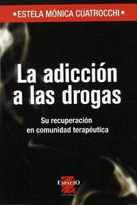 ADICCION A LAS DROGAS, LA