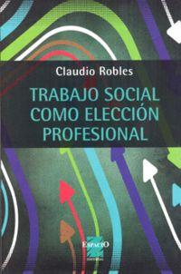 TRABAJO SOCIAL COMO ELECCION PROFESIONAL
