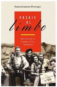PASAJE AL LIMBO - RELATOS DE LA GUERRA CIVIL