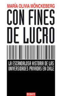 Con Fines De Lucro - Maria Olivia Monckeberg