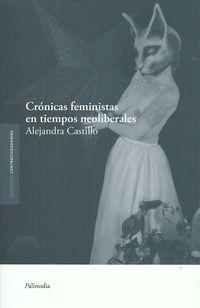 CRONICAS FEMINISTAS EN TIEMPOS NEOLIBERALES