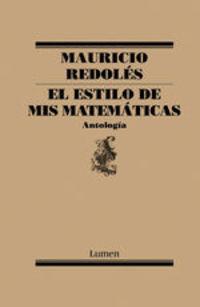 El Estilo De Mis Matemáticas - Mauricio Redoles