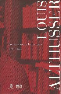 ESCRITOS SOBRE LA HISTORIA (1963-1986)