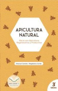 APICULTURA NATURAL - HACIA UNA APICULTURA REGENERATIVA Y PRODUCTIVA