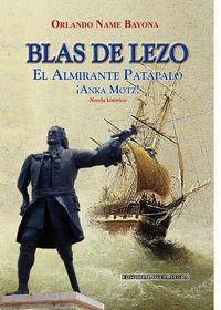 Blas De Lezo - Orlando Name Bayona