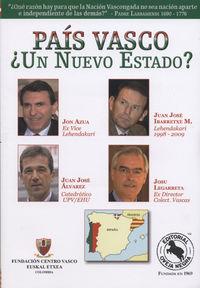 Pais Vasco ¿un Nuevo Estado? / Cataluña ¿un Nuevo Estado? - Juan Jose  Ibarretxe  /  [ET AL. ]