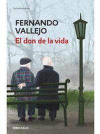 El Don De La Vida - Fernando Vallejo Rendón