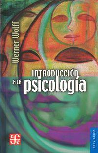 Introduccion A La Psicologia - Werner Wolff