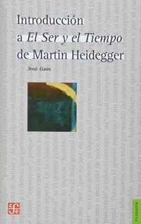 Introduccion A El Ser Y El Tiempo De Martin Heidegger - Jose Gaos