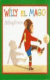 Willy El Mago - Anthony Browne