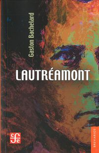Lautreamont - Gaston Bachelard