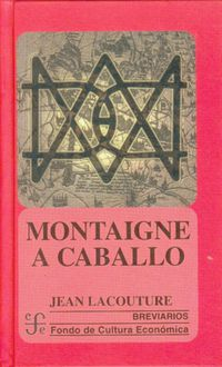 MONTAIGNE A CABALLO