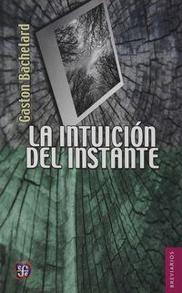 INTUICION DEL INSTANTE, LA