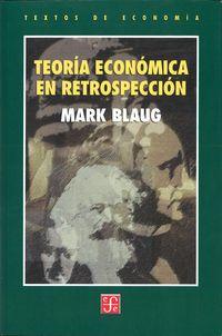 Teoria Economica En Retrospeccion - Mark Blaug
