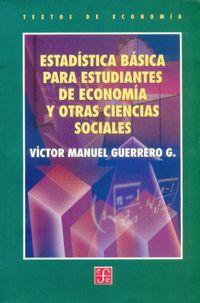 Estadistica Basica Para Estudiantes De Economia Y Otras Cc. Sociales - Victor Manuel Guerrero