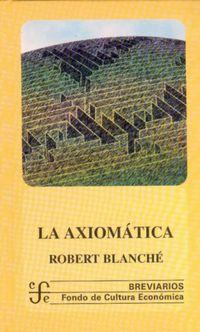 La axiomatica - Robert Blanche