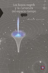 Los hoyos negros y la curvatura del espacio-tiempo - Shahen Hacyan