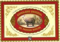 animalario universal del profesor revillod - Miguel Murugarren / Javier Saez Castan (il. )