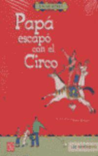 Papa Escapo Con El Circo - Etgar Keret
