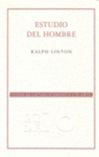 ESTUDIO DEL HOMBRE (2ª ED. )