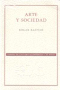 Arte Y Sociedad - Roger Bastide