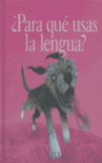 ¿para Que Usas La Lengua? - Maria Del Carmen Sanchez