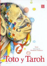 toto y taroh - Kano / Masakane Yonekura (il. )