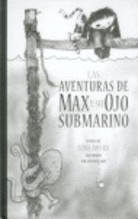Las aventuras de max y su ojo submarino - Luigi Amara