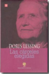 Las carceles elegidas - Doris Lessing