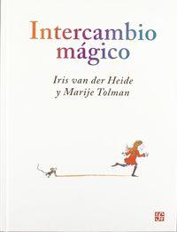 intercambio magico - Iris Van Der Heide / Marije Tolman (il. )