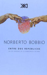 Entre Dos Republicas - Norberto Bobbio