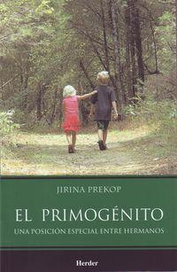PRIMOGENITO, EL - UNA POSICION ESPECIAL ENTRE HERMANOS