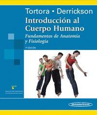 INTRODUCCION AL CUERPO HUMANO - FUNDAMENTOS DE ANATOMIA Y F