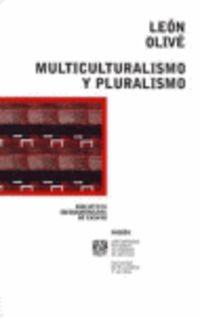 Multiculturalismo Y Pluralismo - Leon Love