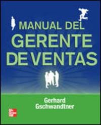 Manual Del Gerente De Ventas - Gerhard Gschwandtner
