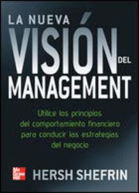 La nueva vision del management - Hersh Shefrin