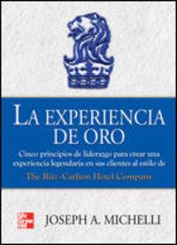 La experiencia de oro - Joseph A. Michelli