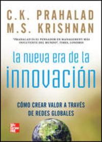 La nueva era de la innovacion - Krishnan Prahalad