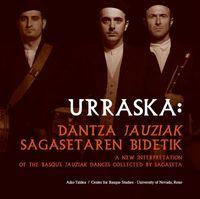 (+DVD) URRASKA - DANTZAK JAUZIAK SAGASETAREN BIDETIK
