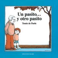 Un Pasito. .. Y Otro Pasito - Tomie De Paola