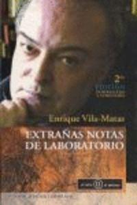 Extrañas Notas De Laboratorio - Enrique Vila-matas