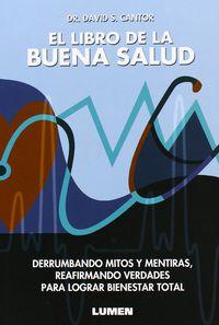 El libro de la buena salud - David S. Cantor