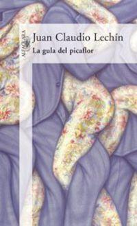 La gula de picaflor - Juan Claudio Lechin