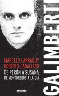 Galimberti - Marcelo Larraquy